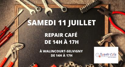Samedi 11 juillet Repair Café Walincourt Selvigny