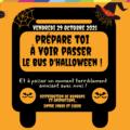 Préparez-vous à voir passer notre bus d'Halloween vendredi 29 octobre entre 19h et 21h. L'occasion pour vos enfants de passer un moment terriblement amusant et de remplir leur sac à bonbons